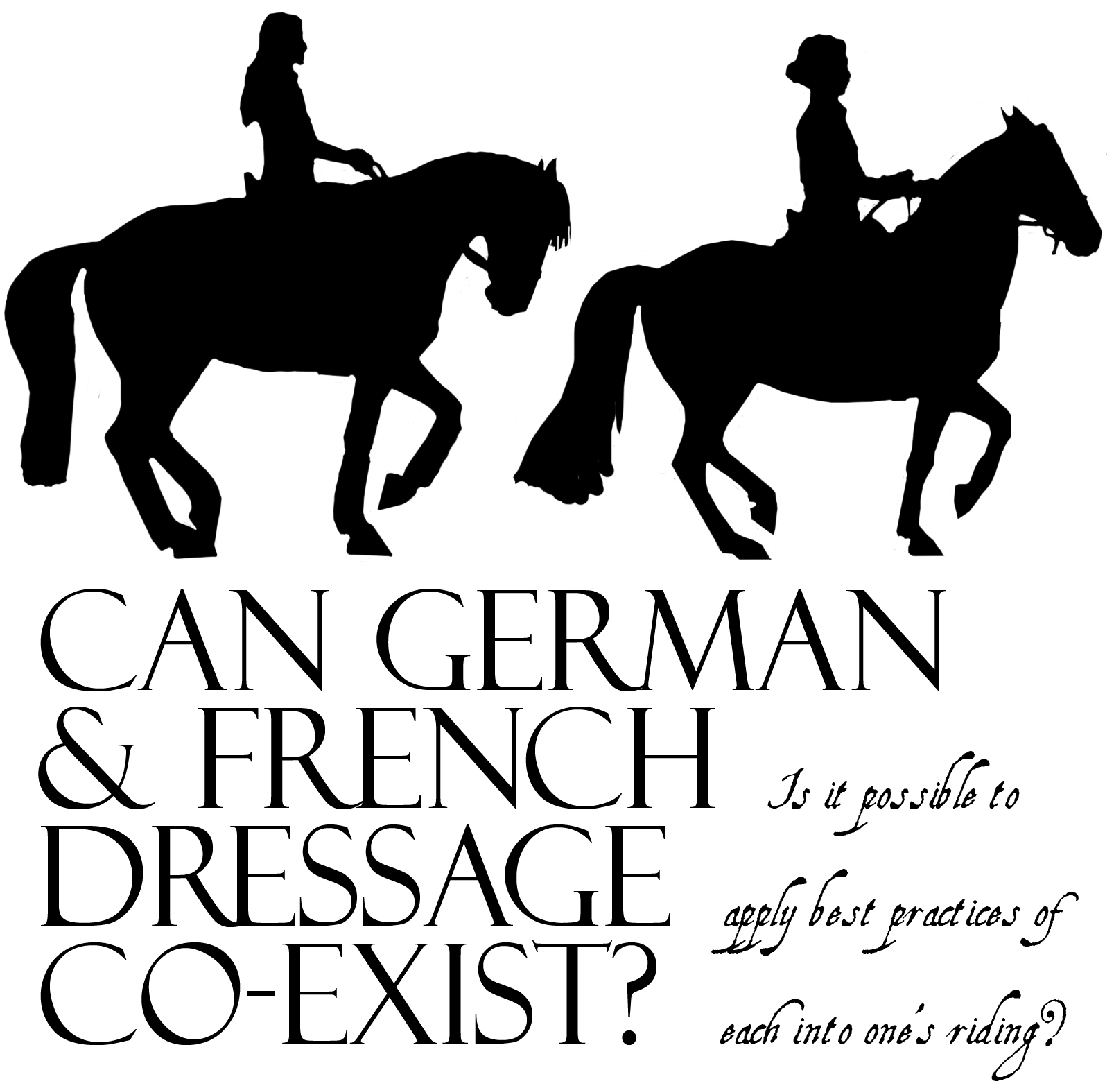 Can German and French dressage co-exist?